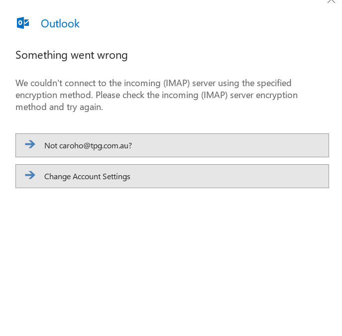 Solved: TPG Email Account does not work for Outlook 2016 - Page 2